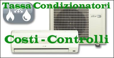 Tassa su Condizionatori e Caldaie: Costi Controlli e novità