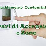 Riscaldamento: orari e periodo accensione Condominio 2018 2019